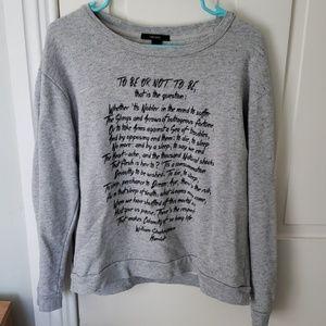 Hamlet Forever 21 sweatshirt